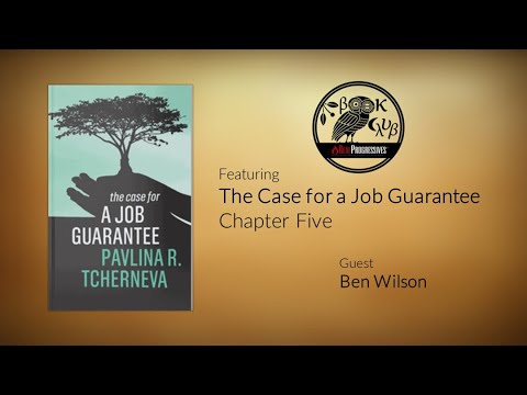 RP Book Club - The Case For A Job Guarantee: Ch 5