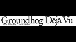 Mad Magazine   Groundhog Day  (Groundhog Déjà Vu) [I Got You Babe]