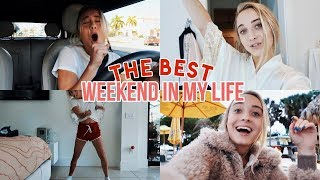 *THE BEST* Weekend in My Life