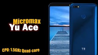Micromax Yu Ace Technical Specification and launch on 6 sep