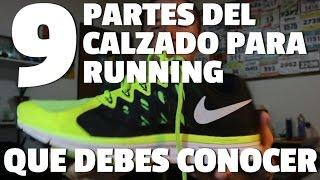 9 PARTES DEL CALZADO DE RUNNING que DEBES conocer