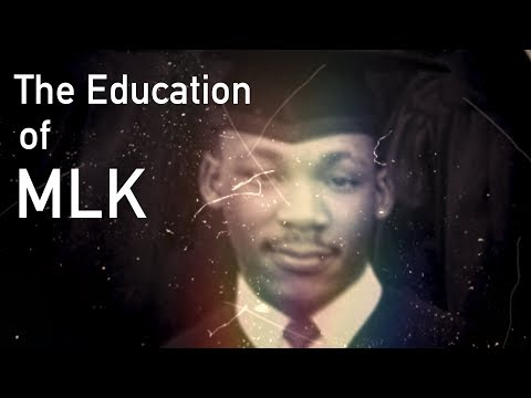 The Education of Dr. Martin Luther King, Jr