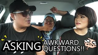 ASKING AWKWARD QUESTIONS! (ft. Buruk/Cantik)