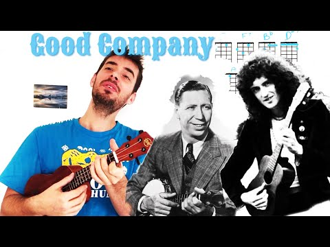 'Good Company' Ukulele Tutorial - Queen / Brian May - With Chords