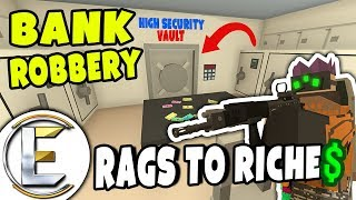 INSANE BANK ROBBERY | Unturned Roleplay (Rags to Riches #52) We Need A Plan!