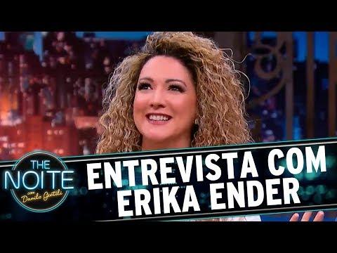 Entrevista com Erika Ender | The Noite (04/08/17)