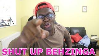 shut up behzinga