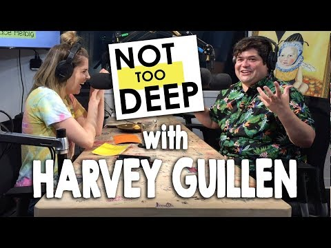 HARVEY GUILLEN on #NotTooDeep // Grace Helbig