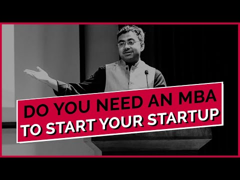 Do You Need An MBA To Start Your Startup?