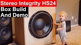 Stereo Integrity HS-24 Subwoofer Build and Excursion Demo