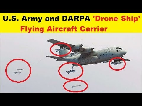 U.S. Army and DARPA Gremlin 'Drone Ship' or a Flying Aircraft Carrier