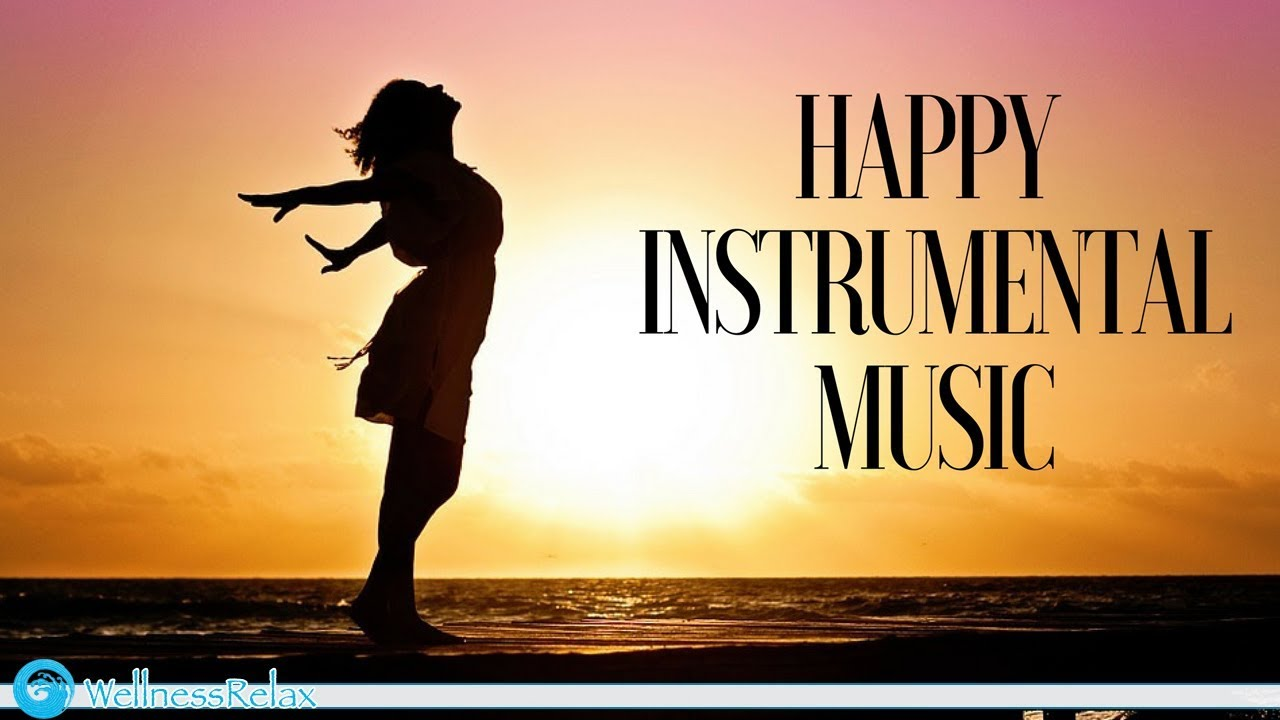 Happy Instrumental Music   Motivational and Energetic Background Music for Studying and Working