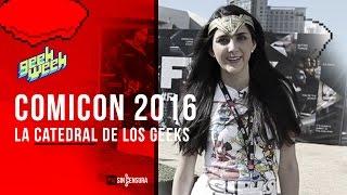 Geek Week - Ep-6 Comic-Con: La Catedral de los Geeks