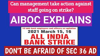 BANK STRIKE -NO NEED TO WORRY ABOUT PARTICIPATING - AIBOC CLARIFIES!!!