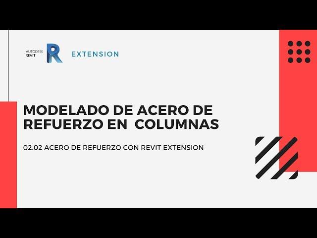 Revit Extensión | 02 02 Modelado de acero de refuerzo en columnas