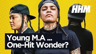 Is Young M.A Done?