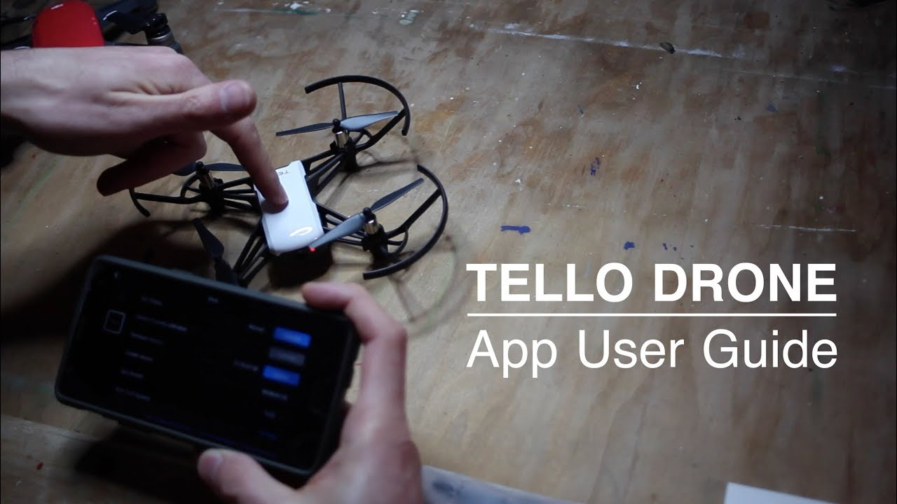 Tello App User Guide