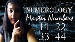 Numerology Master Numbers 11, 22, 33, 44 - Numerology Compound Numbers - Numerology