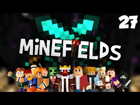 Minefields - Episode 27 - Grinding Heaven!