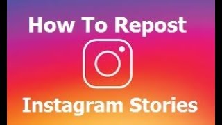 How To Repost Instagram Stories