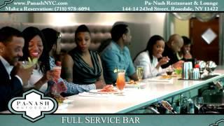 PA-NASH Restaurant & Lounge - Rosedale NY