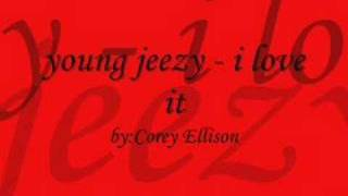 Young Jeezy - i love it
