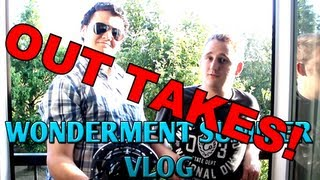 Wonderment Summer Vlog - Out Takes!