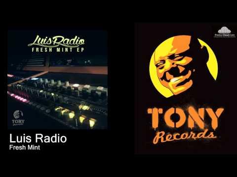 Luis Radio - Fresh Mint
