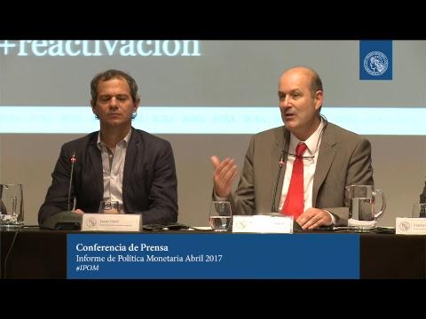 Presentación del Informe de Política Monetaria Abril 2017