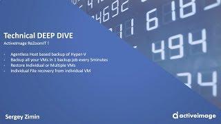 ActiveImage for Hyper-V - Deep Dive
