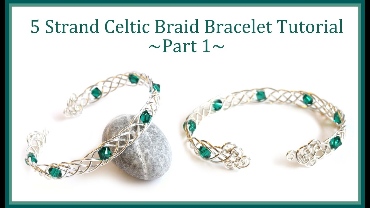 Jewelry Tutorial How To Make A Celtic Weave Bracelet 5 Strand Braid Wire Wring
