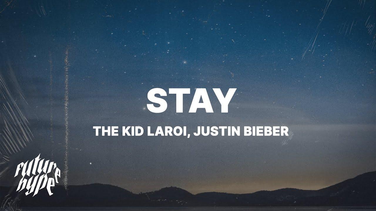Download The Kid LAROI & Justin Bieber - Stay (Lyrics)