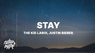 The Kid LAROI & Justin Bieber - Stay (Lyrics)