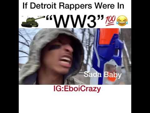 If Detroit Rappers Were In WW3! Ft. Sada Baby/Veeze/Drego/Beno/BabyFace Ray/Teejayx6
