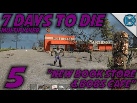 "7 Days to Die -Ep. 5- ""New Book Store & Bobs Cafe"" -Husband & Wife Let's Play- Alpha 14 (S-16)"