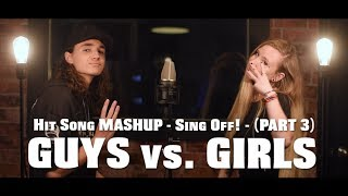 Hit Song Mashup - SING OFF - PART 3 - (feat. Jades Goudreault)