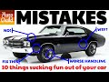 10 Mistakes Classic Car Owners Make