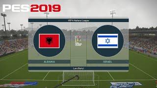 PES 2019 |UEFA Nations League| - Albania v Israel