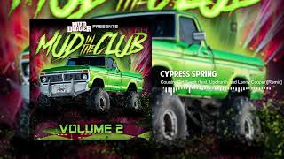 Cypress Spring - Country Girl Twerk (feat. Upchurch and Lenny Cooper)[Remix]( Audio)