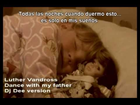 Luther Vandross - Dance with my father (version traducida)