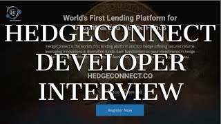 HEDGECONNECT - HEDGE CONNECT INTERVIEW WITH DEVELOPER - MUST WATCH!!!
