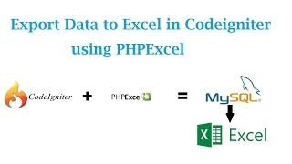 Export Data to Excel in Codeigniter using PHPExcel