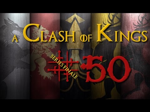 A Clash of Kings 1.4 | The Restoration of House Reyne #50 - A Bittersweet End