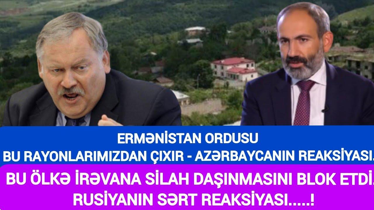 GÜNÜN TƏCİLİ XƏBƏRLƏRİ, ERMƏNİSTAN ORDUSU BU RAYONLARIMIZDAN ÇIXIR..! SON XEBERLER BUGUN 2020