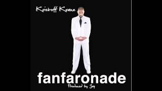 Kristoff Krane - Hands Up (Feat. Mike Schank) w/Lyrics [fanfaronade - 11]
