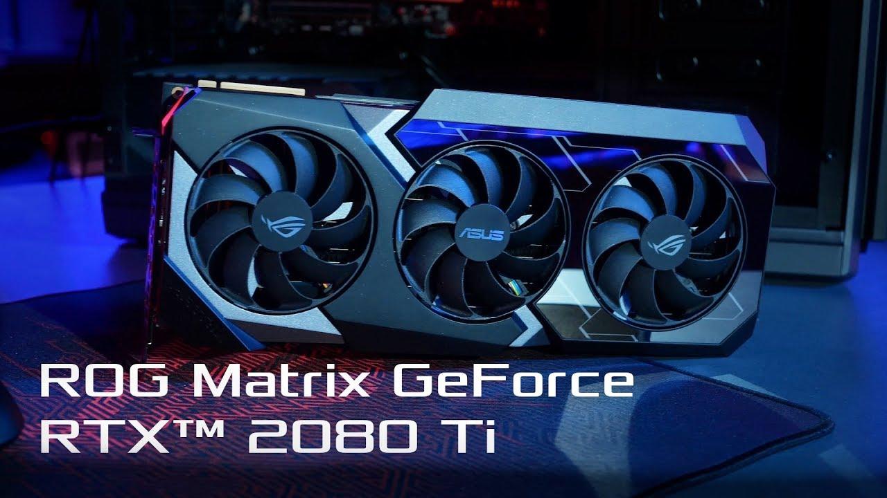 Resultado de imagen para ROG Matrix GeForce RTXTM 2080 Ti