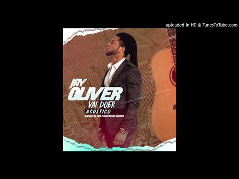Jay Oliver - Vai Doer (Acústico) 2K19