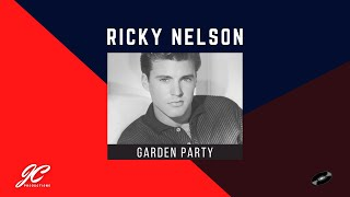 Garden Party | Ricky Nelson | Remastered