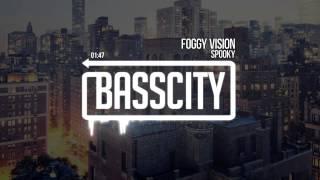 Spooky - Foggy Vision