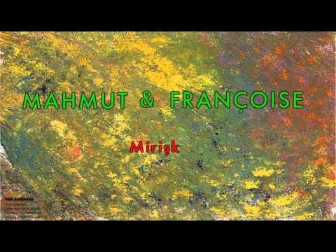 Mahmut & Françoise - Mirişk [ Yar Bağında © 1997 Kalan Müzik ]